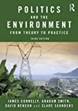 Best Saunders Practice Livres - Politics and the Environment: From Theory to Practice Review