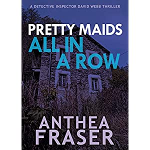 Pretty Maids All in a Row (A DCI Webb Mystery)