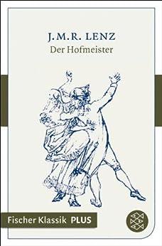 Der Hofmeister: Eine Komödie (Fischer Klassik)