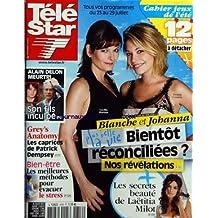TELE STAR [No 1816] du 18/07/2011 - BLANCHE ET JOHANNA DE PLUS BELLE LA VIE / BIENTOT RECONCILIEES - LES SECRETS BEAUTE DE LAETITIA MILOT - ALAIN DELON MEURTRI / SON FILS INCULPE - GREY'S ANATOMY / LES CAPRICES DE PATRICK DEMPSEY - LES MEILLEURES METHODES POUR EVACUER LE STRESS