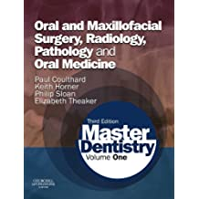Master Dentistry: Volume 1: Oral and Maxillofacial Surgery, Radiology, Pathology and Oral Medicine (English Edition)