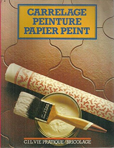 Carrelage, peinture, papier peint
