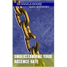 Understanding Your Absence Rate