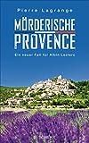 Mörderische Provence (Ein Fall für Commissaire Leclerc 3) (German Edition)