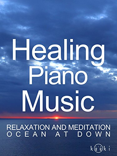 healing-piano-music-relaxation-and-meditation-ocean-at-down-ov