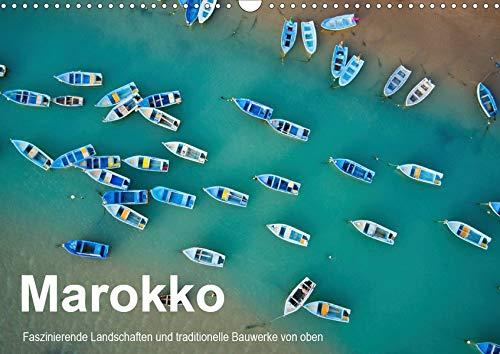 Marokko - Faszinierende Landschaften und traditionelle Bauwerke von oben (Wandkalender 2020 DIN A3 quer): Luftbildaufnahmen von Marokko (Monatskalender, 14 Seiten ) (CALVENDO Orte)