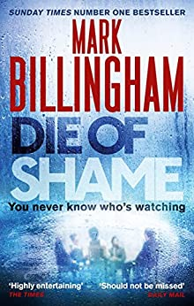 Die of Shame by [Billingham, Mark]