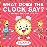 Best Baby Professor Baby Learning Books - What Does the Clock Say? - A Telling Review
