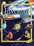 El gran libro de los inventos: Utiles, innovadores, revolucionarios, indispensables, futuribles:¡inventos! (Conocimiento y consulta)