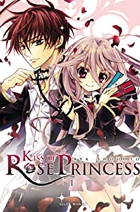 Kiss Of Rose Princess Edition simple Tome 1
