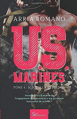 U.S. Marines - Tome 4: Jusqu'à la reddition