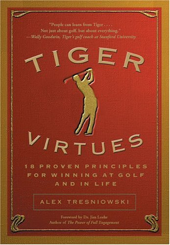 Portada del libro Tiger Virtues by Alex Tresniowski (2005-04-06)