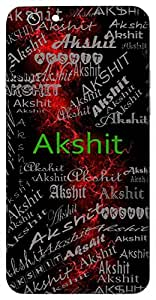 Akshit (Permanent) Name & Sign Printed All over customize & Personalized!! Protective back cover for your Smart Phone : Samsung I9300 Galaxy S III ( S-3 )