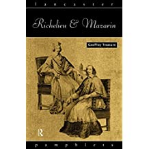 Richelieu and Mazarin (Lancaster Pamphlets)