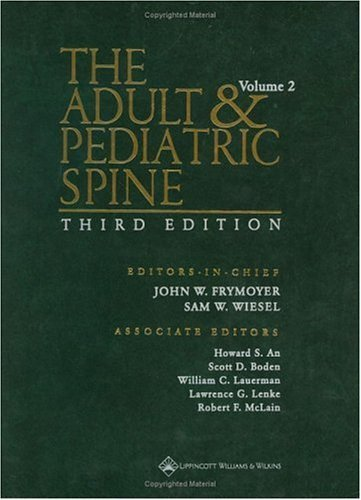 The Adult and Pediatric Spine: An Atlas of Differential Diagnosis (Two Volume Set) by LWW (2003-12-22)