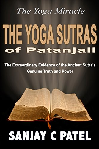 The Yoga Miracle: The Yoga Sutras of Patanjali: The ...
