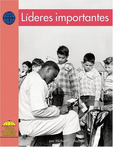 Lideres Importantes (Yellow Umbrella Books for Early Readers. Social Studies.) por Michael A. Auster
