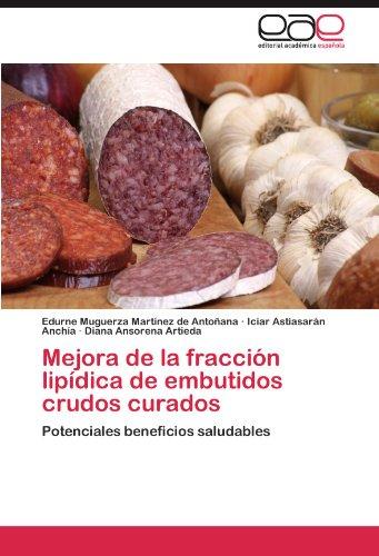 Mejora de la fracción lipídica de embutidos crudos curados por Muguerza Martínez de Antoñana Edurne