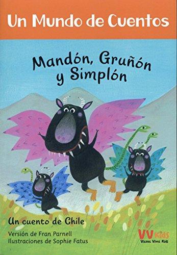 MANDON,GRUÑON Y SIMPLON (VVKIDS) (Vvkids Un Mundo de Cuentos)