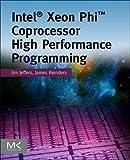 Intel Xeon Phi Coprocessor High-Performance Programming