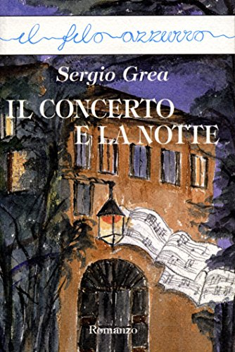 Il concerto e la notte