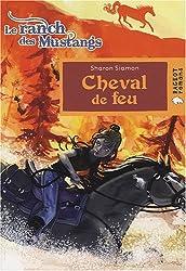 Le ranch des mustangs, Tome 2 : Cheval de feu