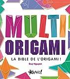 Multi origami - La bible de l'origami !