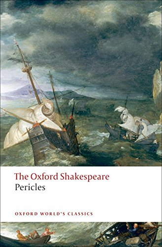 The Oxford Shakespeare: Pericles (Oxford World's Classics)