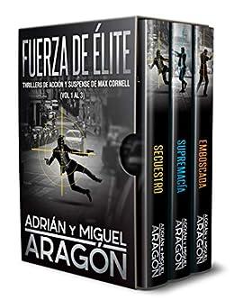 Fuerza de Élite: Thrillers de acción y suspense de Max Cornell (Vol 1 al