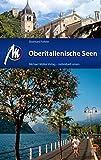 Oberitalienische Seen: Reiseführer mit vielen praktischen Tipps.