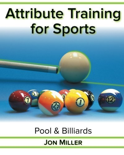 Attribute Training for Sports: Pool & Billiards by Miller, Jon (2014) Paperback