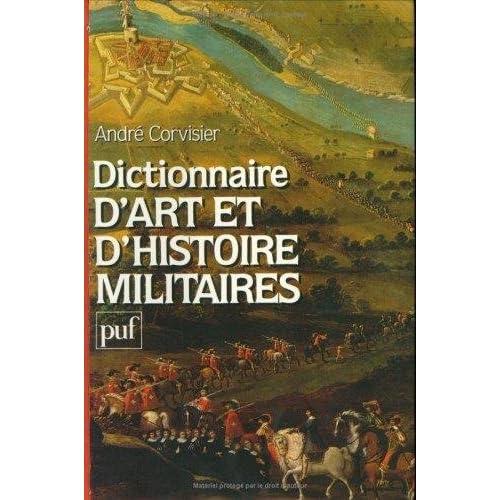 Dictionnaire d'art et d'histoire militaires