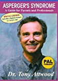 Asperger's Syndrome: A Guide for Parents and Professionals, PAL Format