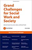 Grand Challenges for Social Work and Society - OUP USA - 22/02/2018