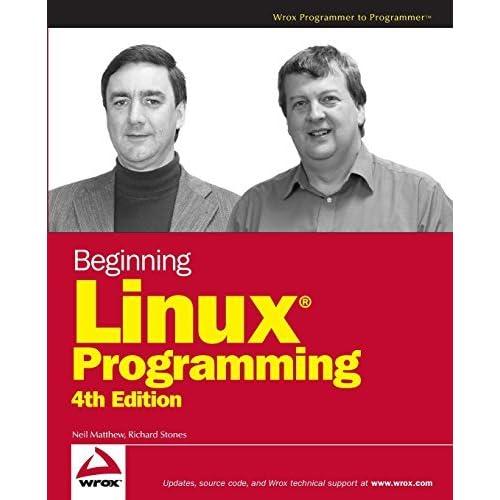 [Beginning Linux Programming] [By: Matthew, Neil] [November, 2007]