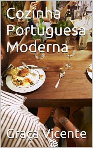 Cozinha Portuguesa Moderna (Portuguese Edition)