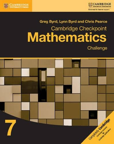 Cambridge checkpoint mathematics. Challenge stage 7. Per la Scuola media