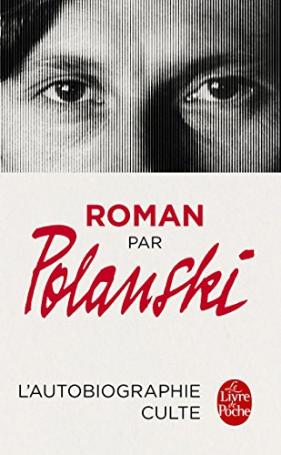 Roman par Polanski par Roman Polanski