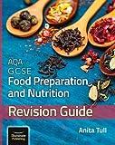 AQA GCSE Food Preparation & Nutrition: Revision Guide (Paperback)