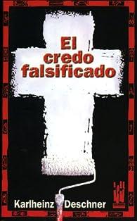 El credo falsificado par Karlheinz Deschener