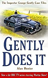 Gently Does It (George Gently) by Mr Alan Hunter (2010-09-16)