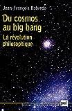 Image de Du cosmos au big bang: La révolution philosophique