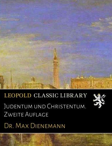 Judentum und Christentum. Zweite Auflage