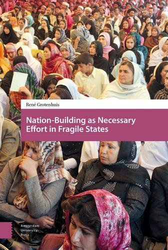 Nation-Building as Necessary Effort in Fragile States by Ren Grotenhuis (2016-09-15)