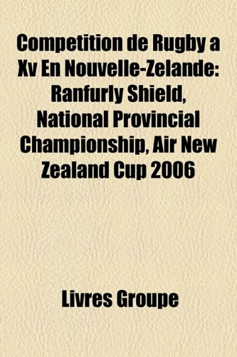 competition-de-rugby-a-xv-en-nouvelle-zelande-ranfurly-shield-national-provincial-championship-air-n