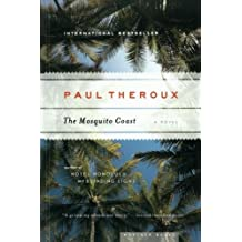The Mosquito Coast by Paul Theroux (2006-06-01)