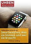 Smartwatches sind mehr als nur im Wortsinn schlaue Uhren. Sie bieten umfangreiche Fitness-Funktionen und schlagen Alarm bei eingehenden Nachrichten auf dem Smartphone. Mit manchen kann man sogar telefonieren. Smartwatches sind also eine Verlängerung ...