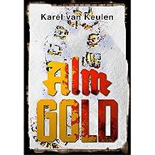 Almgold: Ein Alpenkrimi (Postalmkrimi 2)