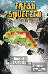 Fresh Squeezed by Bonnie Biafore (2012-07-16)