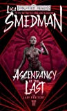 Ascendancy of the Last (The Lady Penitent, Band 3)